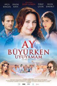 Ay Büyürken Uyuyamam (2011) – watch online with Greek Subtitles