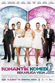 Romantik Komedi 2: Bekarlığa Veda (2013) watch online ΕΛΛΗΝΙΚΟΙ ΥΠΟΤΙΤΛΟΙ