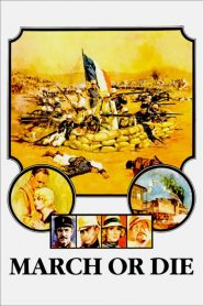 March or Die (1977) online movies με ελληνικούσ υπότιτλουσ