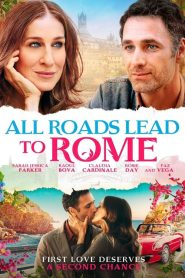 All Roads Lead to Rome (2015) online movies με ελληνικούσ υπότιτλουσ