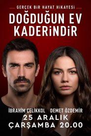 Doğduğun Ev Kaderindir (2019) watch online με ελληνικούσ υπότιτλουσ