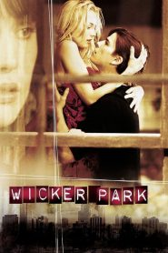 Wicker Park (2004) ταινία online με ελληνικούς υπότιτλους
