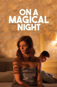 On a Magical Night (2019) ταινία online με ελληνικούς υπότιτλους