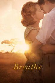 Breathe (2017) ταινία online με ελληνικούς υπότιτλους