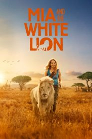 Mia and the White Lion (2018) – Greek Subs – watch online