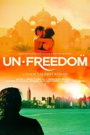 Unfreedom (2014) online movies με ελληνικούσ υπότιτλουσ