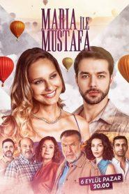 Maria ile Mustafa (2020) – τουρκικες σειρες online Greek subs
