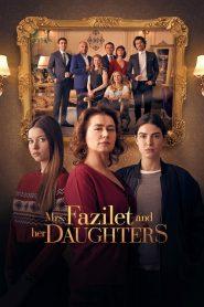 Fazilet Hanim ve Kizlari (2017–2018) – ΦΑΖΙΛΕΤ Greek Subtitles