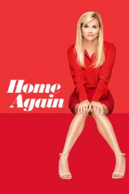 Σπίτι μου, σπιτάκι μας (Home Again) – Ταινία με ελληνικούς υπότιτλους