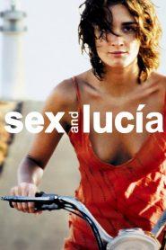 Το σεξ και η Λουσία / Sex and Lucía 2001