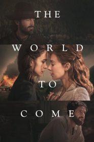 Ο κόσμος μετά / The World to Come (2021) Ταινία